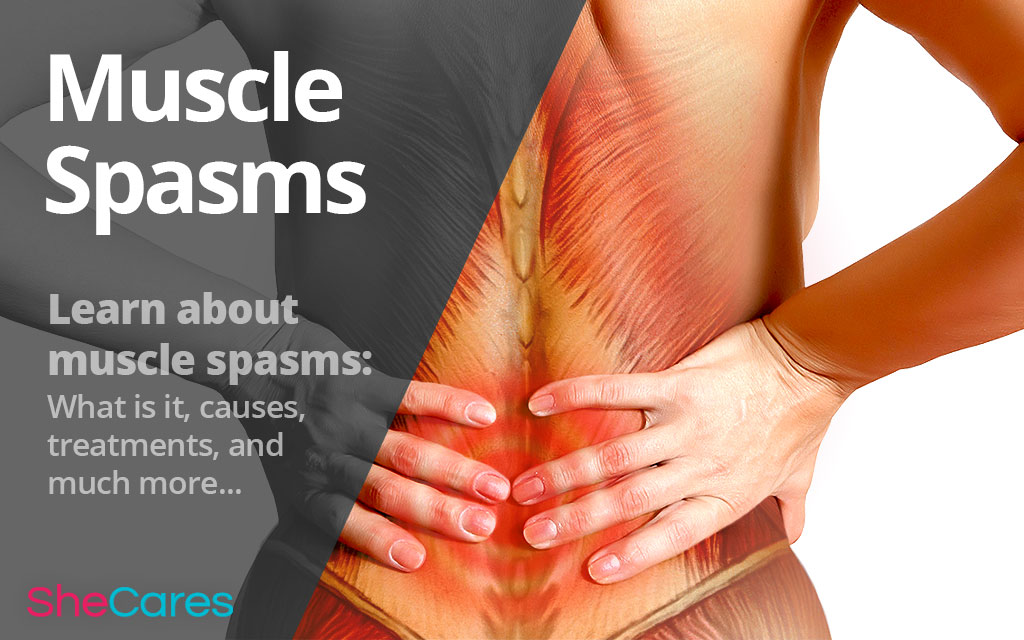 Muscle Spasms - Type Muscle Problems