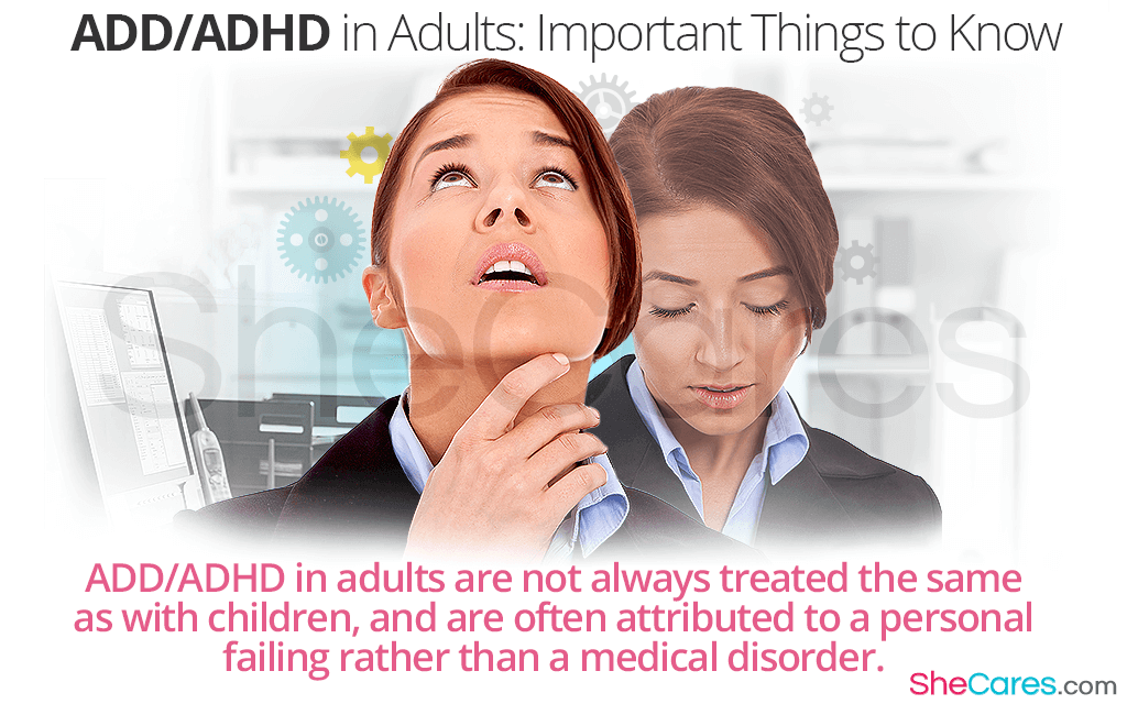 ADD ADHD in Adults - Important Things to Know
