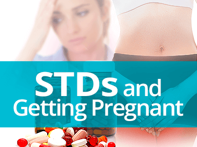 STDs and Getting Pregnant