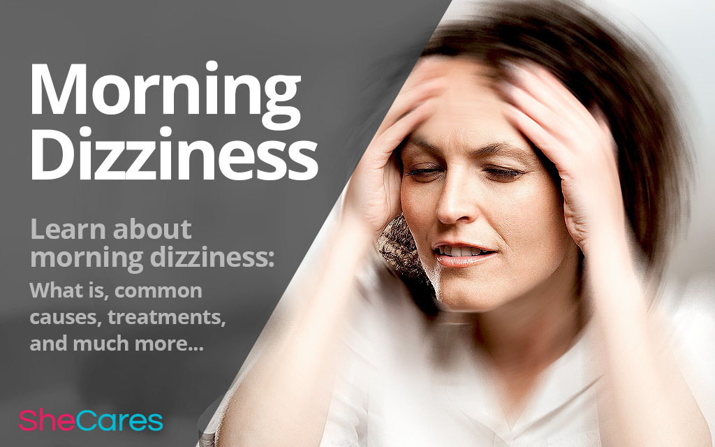 All About Morning Dizziness