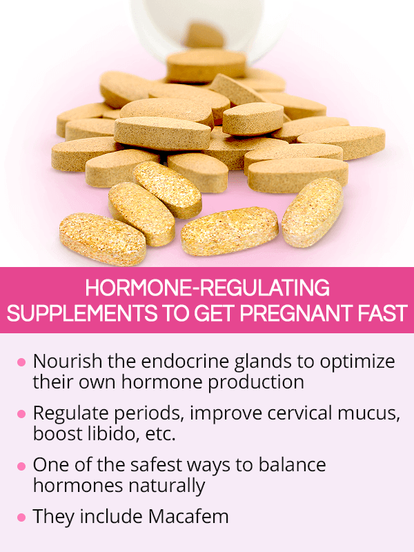 Hormone-Regulating supplements to get pregnant fast