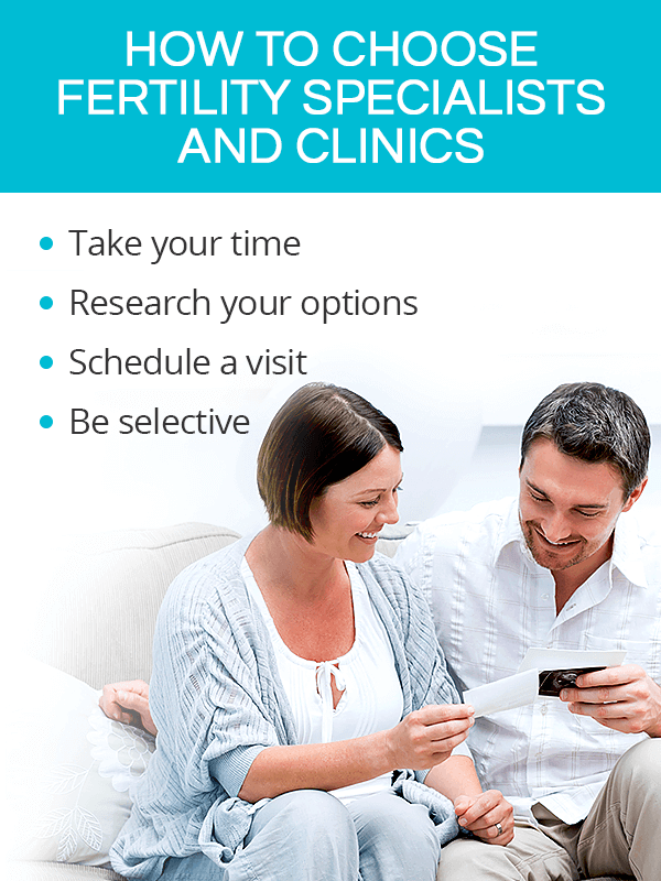 How to choose a top fertility specialist and a fertility clinic