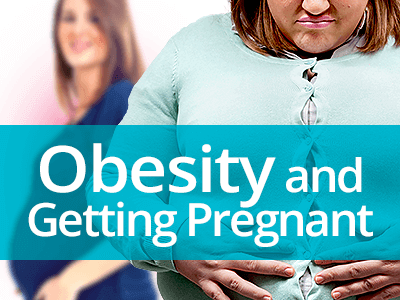 Obesity and Getting Pregnant