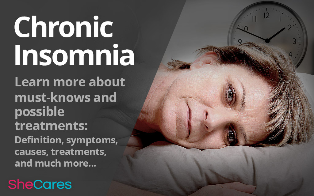 Chronic Insomnia: Must-knows and Possible Treatments